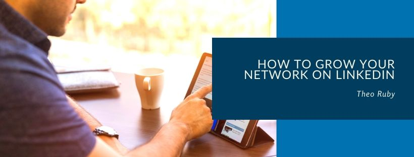 how to grow your network on linkedin