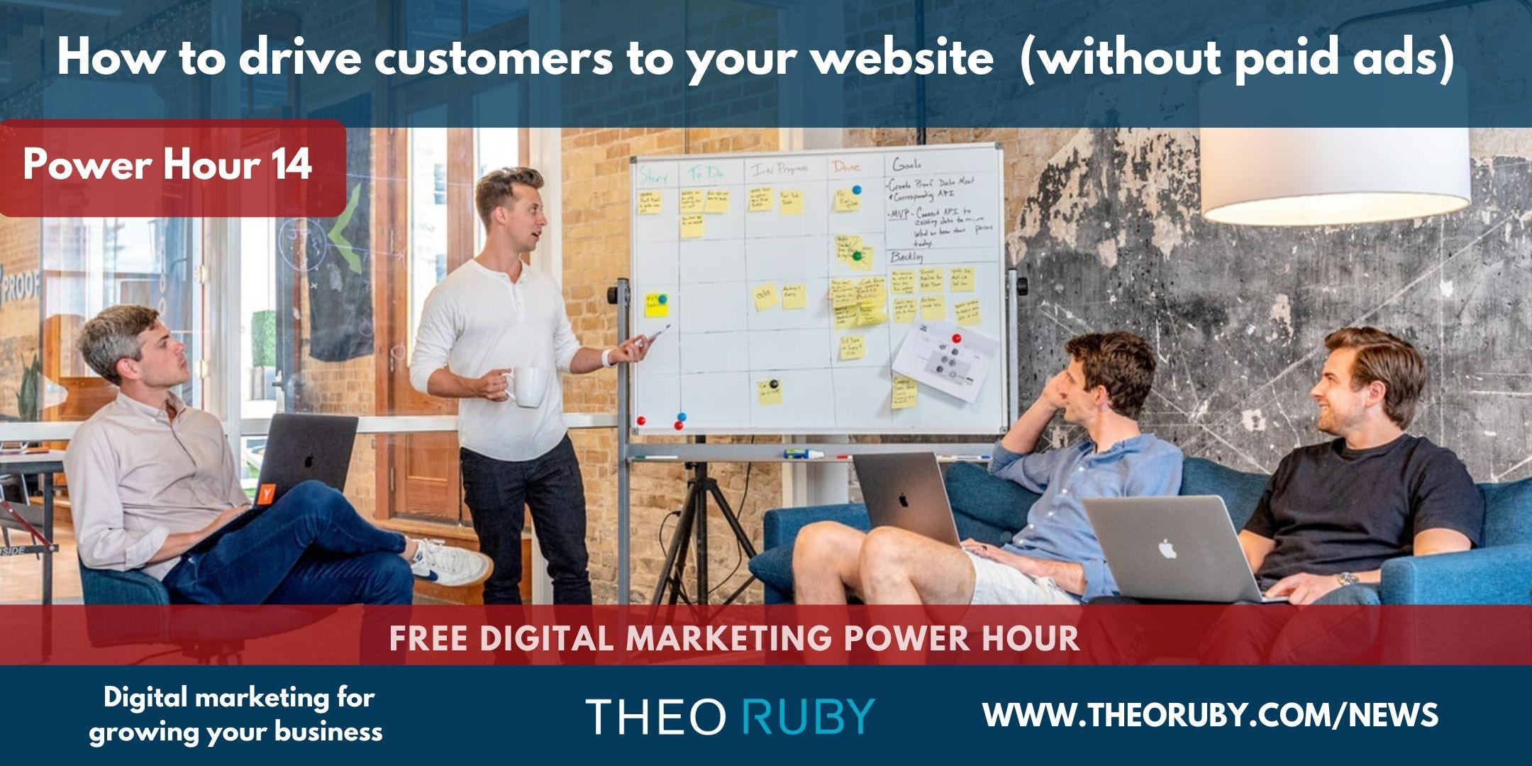 Power Hour 14 | How to drive customers to your website (without paid ads) 2