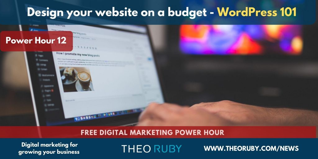 Power Hour 12 | Design your website on a budget – WordPress 101 4
