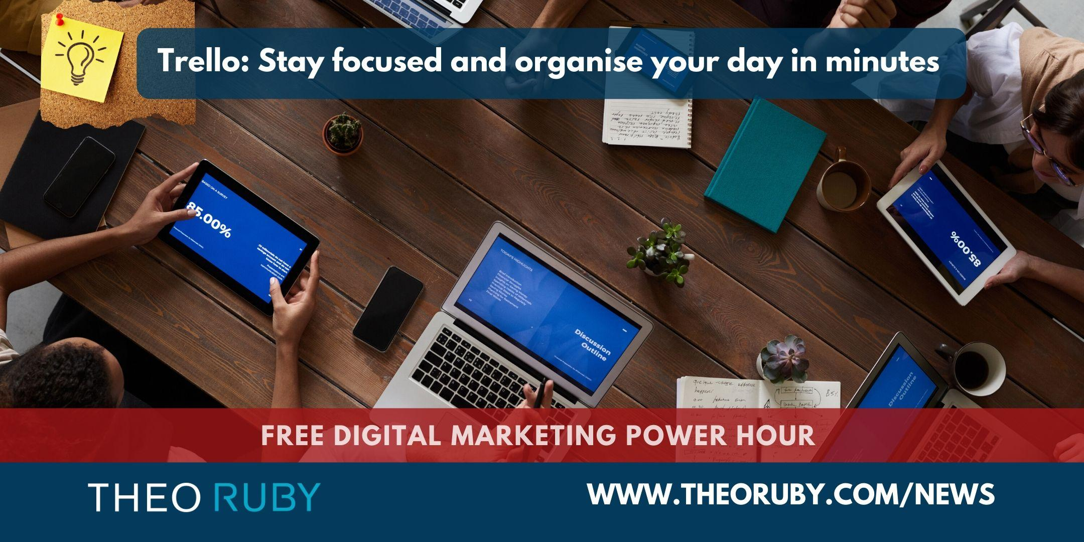 Power Hour 9 | Trello: Stay focused and organise your day in minutes 2
