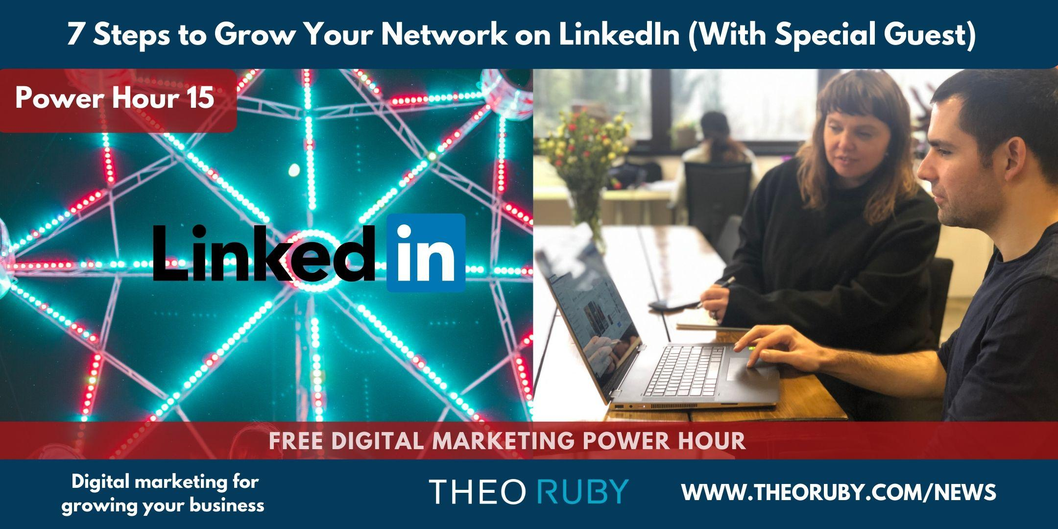 Power Hour 15 | 7 Steps to Grow Your Network on LinkedIn (With The Queen Bee of LinkedIn) 1