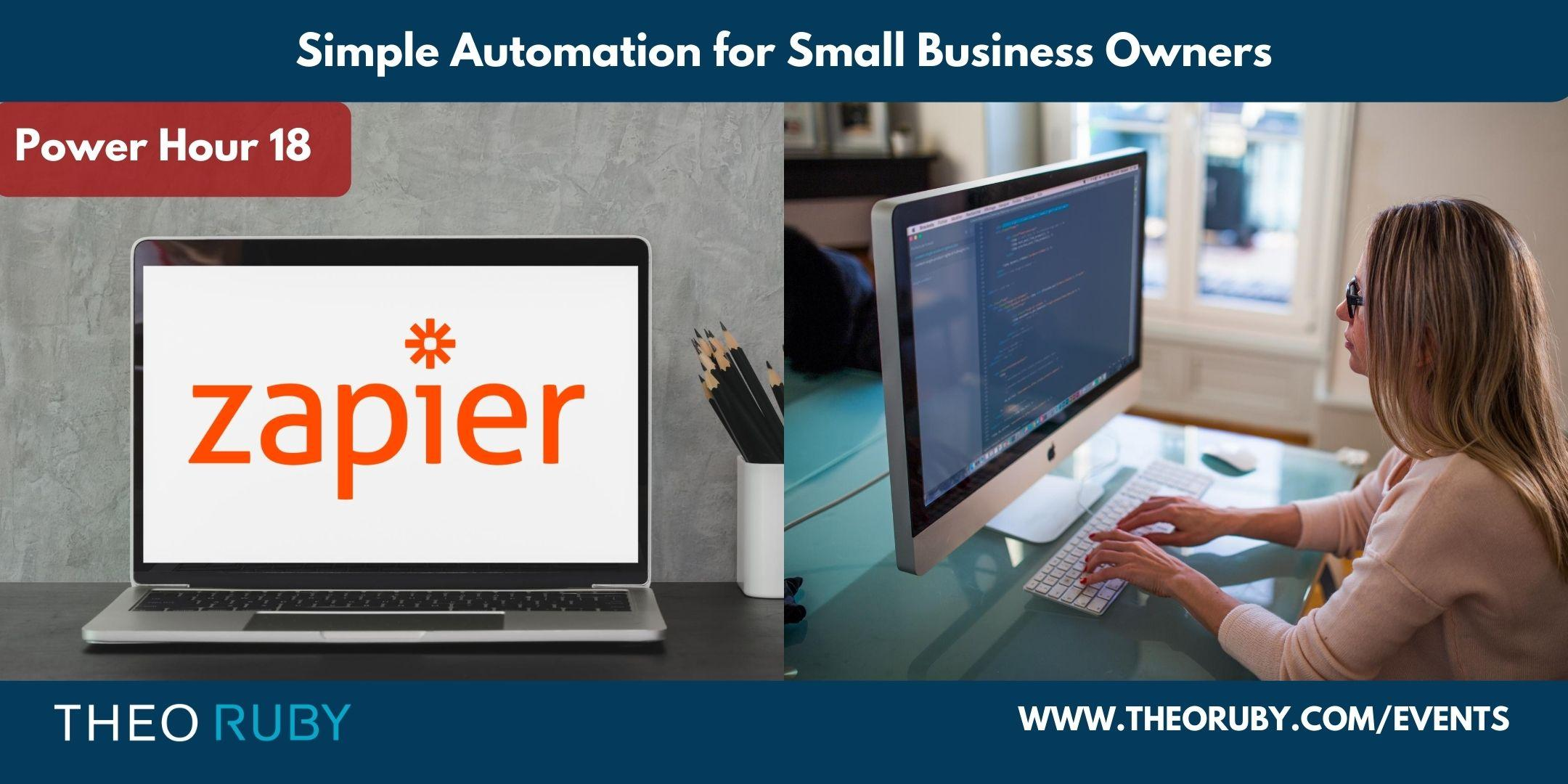 Power Hour 18 | Simple Automation for Small Business Owners 2